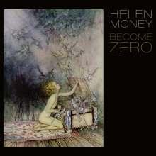 Helen Money: Become Zero, LP
