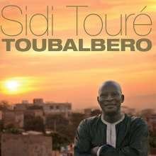 Sidi Touré: Toubalbero, CD