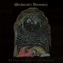 Wrekmeister Harmonies: We Love To Look At The Carnage, CD