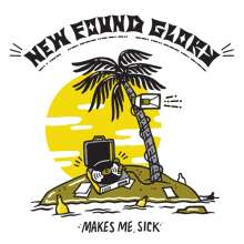 New Found Glory: Makes Me Sick, LP