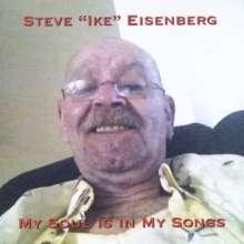 Steve Ike Eisenberg: 'my Soul Is In My Songs', CD