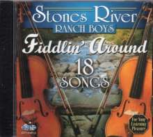 Stones River Ranch Boys: Fiddlin' Around, CD