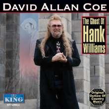 David Allan Coe: Ghost Of Hank Williams, CD
