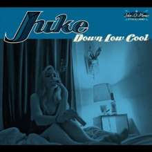Juke: Down Low Cool, CD