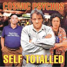 Cosmic Psychos: Self Totalled, CD