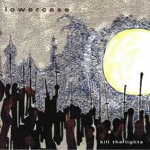 Lowercase: Kill The Lights, CD