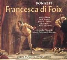 Gaetano Donizetti (1797-1848): Francesca di Foix, CD