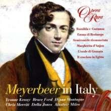 Giacomo Meyerbeer (1791-1864): Meyerbeer in Italy - Auszüge aus den Italienischen Opern, CD