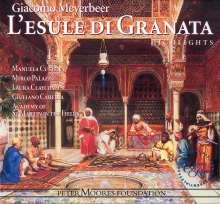 Giacomo Meyerbeer (1791-1864): L'Esule Di Granata (Ausz.), CD
