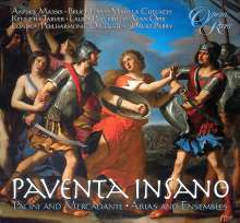 Paventa Insano - Arien & Ensembles von Pacini & Mercadante, CD