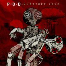 P.O.D. (Payable On Death): Murdered Love, CD