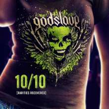 Godslave: 10/10 Rarities Recovered, CD