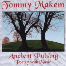 Tommy Makem: Ancient Pulsing (Poetry With M, CD