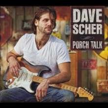 Dave Scher: Porch Talk, CD