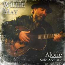 Willie May: Alone, CD