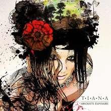 Tiana: Absolute Exposure, CD