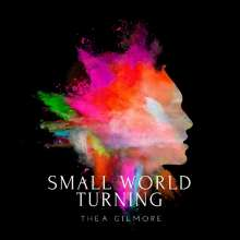 Thea Gilmore: Small World Turning, CD