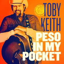 Toby Keith: Peso In My Pocket, CD