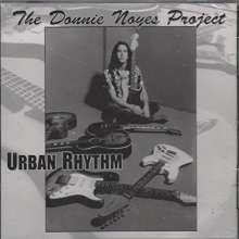 Donnie Project Noyes: Urban Rhythm, CD