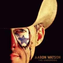 Aaron Watson: The Underdog, CD