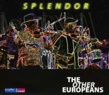 The Other Europeans: Splendor, 2 CDs