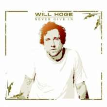 Will Hoge: Never Give In, CD