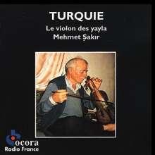 Türkei - Le Violon Des Yayla Mehmet Sakir, CD