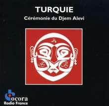 Türkei - Ceremonie Du Djem Alevi, CD