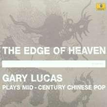 Gary Lucas (geb. 1952): The Edge Of Heaven, CD