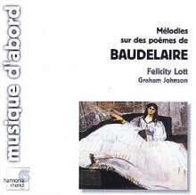 Felicity Lott - Melodies sur des poemes de Baudelaire, CD
