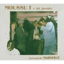 Moussu T E Lei Jovents: Mademoiselle Marseille - Live 2005, CD