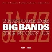 L'Histoire Des Big Bands - The Story Of 1914-1955, 10 CDs