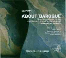 Freiburger Barockorchester - About Baroque, 2 CDs