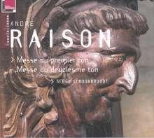 Andre Raison (1640-1719): Orgelmessen im 1. & 2. Ton, CD