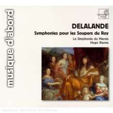Michel Richard Delalande (1657-1726): Simphonies pour les Soupers du Roy (Ausz.), CD