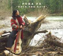 Pura Fé: Hold The Rain, CD