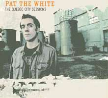Pat The White: The Quebec City Sessions, CD