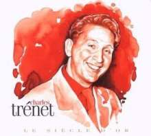 Charles Trenet (1913-2001): Le Siecle D'Or (Digipack), 2 CDs