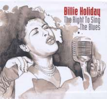 Billie Holiday (1915-1959): Right To Sing The Blues 1933 - 1951, 9 CDs