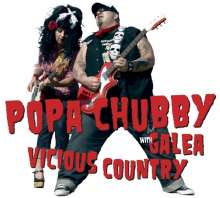 Popa Chubby & Galea: Vicious Country, CD