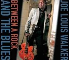 Joe Louis Walker: Between A Rock And The Blues, CD