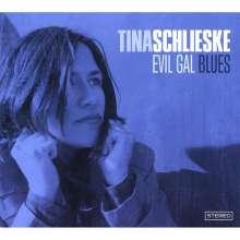 Tina Schlieske: Evil Gal Blues, CD