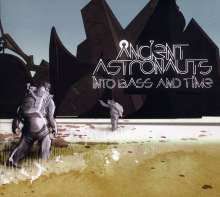 Ancient Astronauts: Into Bass And Time, CD