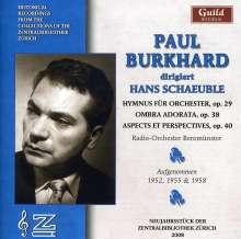 """Hans Schaeuble (1906-1988): Kleine Sinfonie für Orchester op.38 """"Ombra adorata"""", CD"""