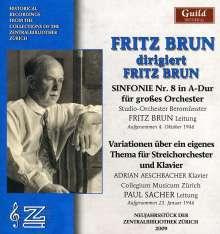 Fritz Brun (1878-1959): Fritz Brun dirigiert Fritz Brun, CD