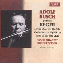 Adolf Busch performs Reger, CD