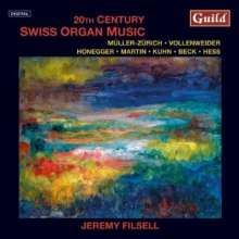 Jeremy Filsell - 20th Century Swiss Organ Music, CD