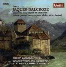 Emile Jaques-Dalcroze (1865-1950): Violinkonzert op.50, CD