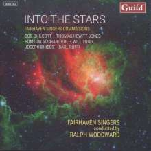 Fairhaven Singers - Into the Stars, CD