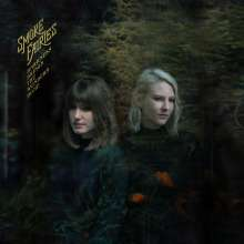 Smoke Fairies: Darkness Brings The Wonders Home (180g), LP